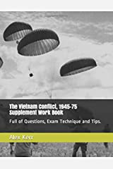 The Vietnam Conflict, 1945–75 Supplement Work Book: Full of Questions, Exam Technique and Tips. Paperback