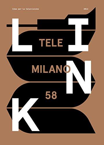 TeleMilano 58. Link. Idee per la televisione N. 17