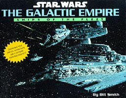 The Galactic empire : ships of the fleet