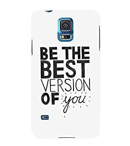 FUSON Be The Best Version 3D Hard Polycarbonate Designer Back Case Cover for Samsung Galaxy S5 Neo :: Samsung Galaxy S5 Neo G903F :: Samsung Galaxy S5 Neo G903W