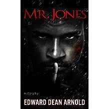 Mr. Jones: A Horrible Husband