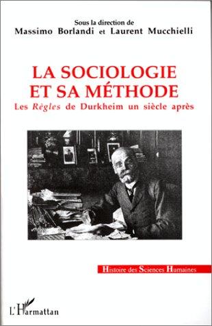 La Sociologie et sa mthode