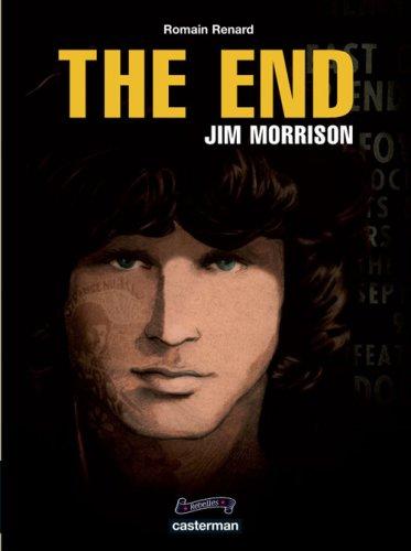 The End : Jim Morrison par Romain Renard