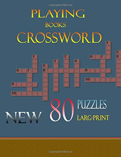 Playing Books Crossword New 80 Puzzles Larg-Print: Larg-Print Crossword puzzle the ultimate book featuring a new collection of challenging conundrums por kham mul