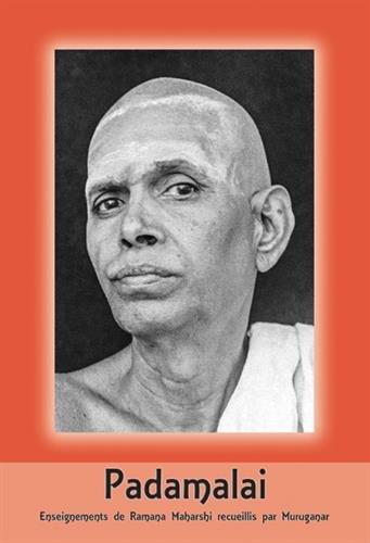 Padamalai : Enseignements de Ramana Maharshi recueillis par Muruganar