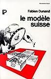 Le modèle suisse...
