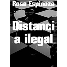 Distancia ilegal (Spanish Edition)