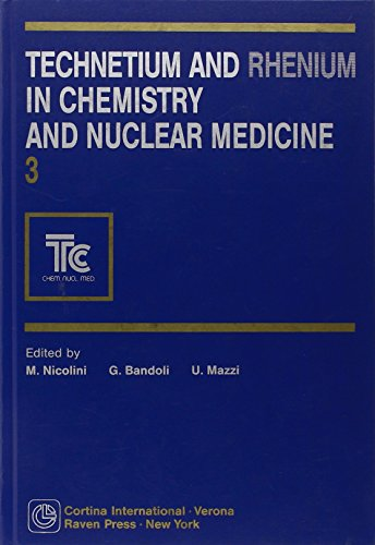Technetium and Rhenium in Chemistry and Nuclear Medicine 3