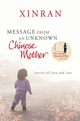 Message from an Unknown Chinese Mother: Stories of Loss and Love por Xinran