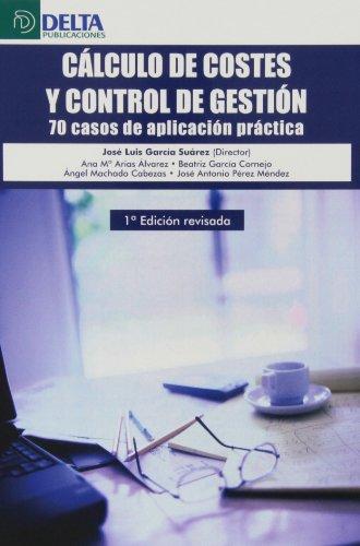 Cálculo de costes y control de gestión por José Luis García Suárez