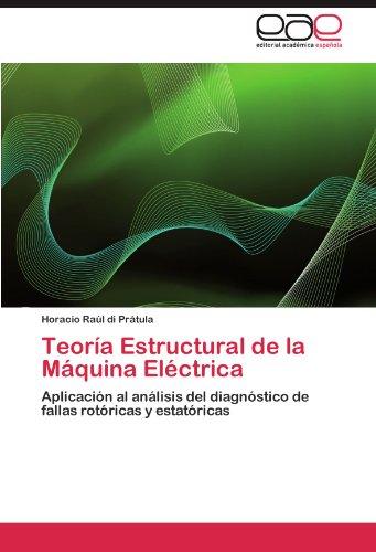 Teoría Estructural de la Máquina Eléctrica por di Prátula Horacio Raúl