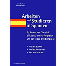 Arbeiten und Studieren in Spanien