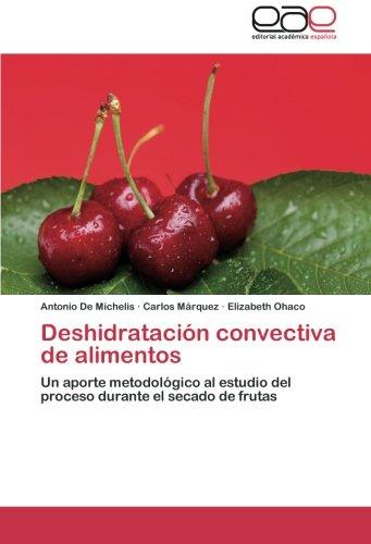 Deshidratacion convectiva de alimentos EPUB Descargar gratis!