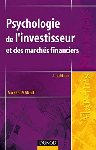 Psychologie de l'investisseur et des marchés financiers - 2ème édition