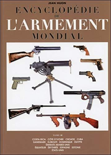 Encyclopédie de l'armement mondial - T3 par Jean Huon