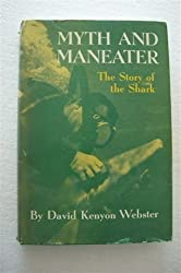 Myth and maneater,: The story of the shark