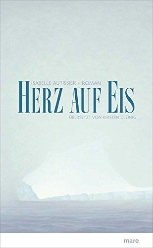Buchseite und Rezensionen zu 'Herz auf Eis' von Isabelle Autissier