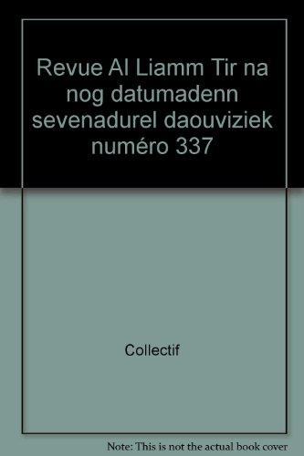 Revue Al Liamm Tir na nog datumadenn sevenadurel daouviziek numéro 337