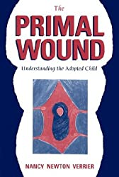 The Primal Wound: Understanding the Adopted Child