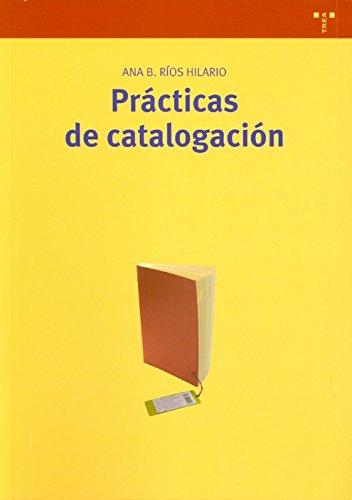 Prácticas de catalogación (Biblioteconomía y Administración Cultural)