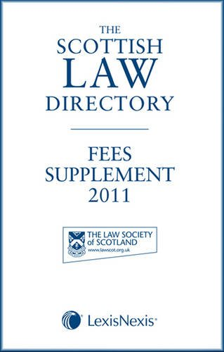 The Scottish Law Directory: The White Book: Fees Supplement 2011