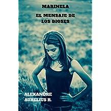 MARINELA: EL MENSAJE DE LOS DIOSES