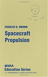 Spacecraft Propulsion (AIAA Education Series)