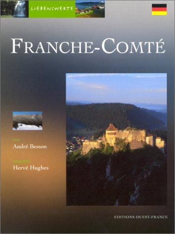 Liebsenswerte Franche-Comté (en allemand)