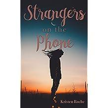 Strangers on the Phone