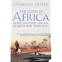Gates of Africa: Death, Discovery and the Search for Timbuktu