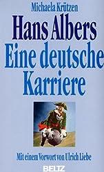Hans Albers. Eine deutsche Karriere