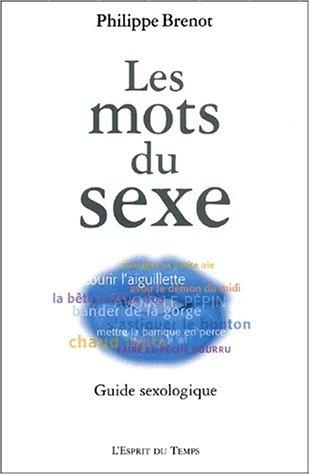 Les mots du sexe par Philippe Brenot