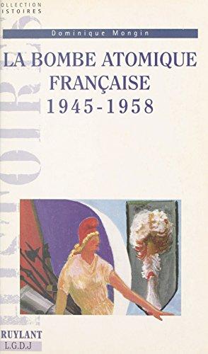 La bombe atomique française, 1945-1958
