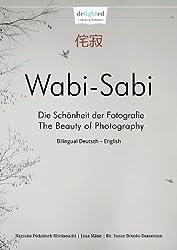 Wabi-Sabi Fotoschule - Die Schönheit der Fotografie