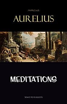 Meditations by [Aurelius, Marcus]