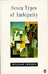 Seven Types of Ambiguity (Penguin literary criticism)