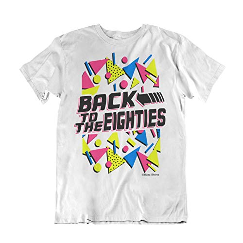 Dress Komisch Fancy Kostüm - Buzz Shirts Back to The Eighties Herren Weiß T-Shirt Fancy Dress 80`s Party Wochenende achtziger Kostüm