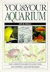 You & Your Aquarium