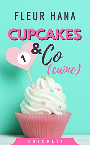 Cupcake & Co(caïne) (Cupcakes & Co(caïne) t. 1)