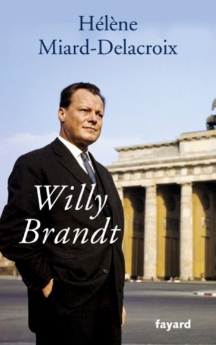 En ligne Willy Brandt (Biographies Historiques) epub, pdf