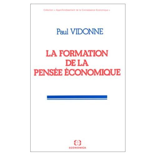 La formation de la pensée économique