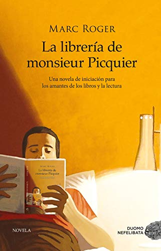 La librería de M. Picquier (NEFELIBATA) eBook: Marc Roger, Juan ...