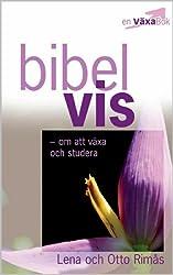 Bibelvis: om att växa och studera (en VäxaBok Book 3) (Swedish Edition)