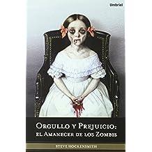 Orgullo y prejuicio: el amanecer de los zombis (Umbriel fantasía)