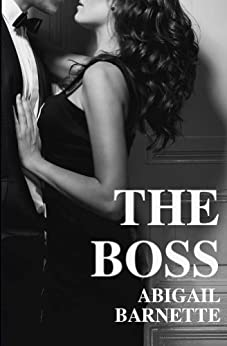 The Boss (English Edition) von [Barnette, Abigail]