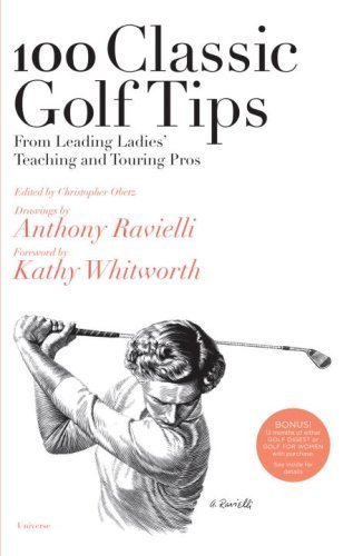 100 Classic Golf Tips from Leading Ladies' Teaching and Touring Pros (100 Golf Tips) (2008-04-08)