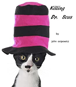 Ebook Descargar Libros Killing Dr. Seus PDF Libre Torrent
