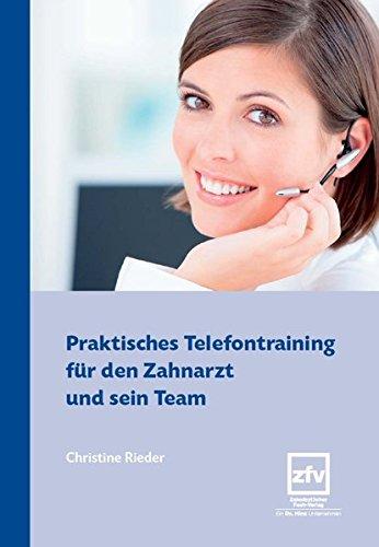 Praktisches Telefontraining für den Zahnarzt und sein Team