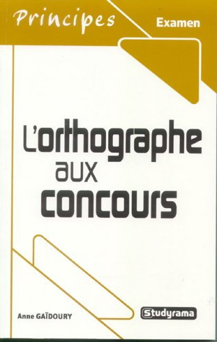 L'orthographe aux concours