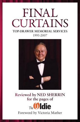 final-curtains-top-drawer-memorial-services-1993-2007-reviewed-by-ned-sherrin-for-the-pages-of-the-o
